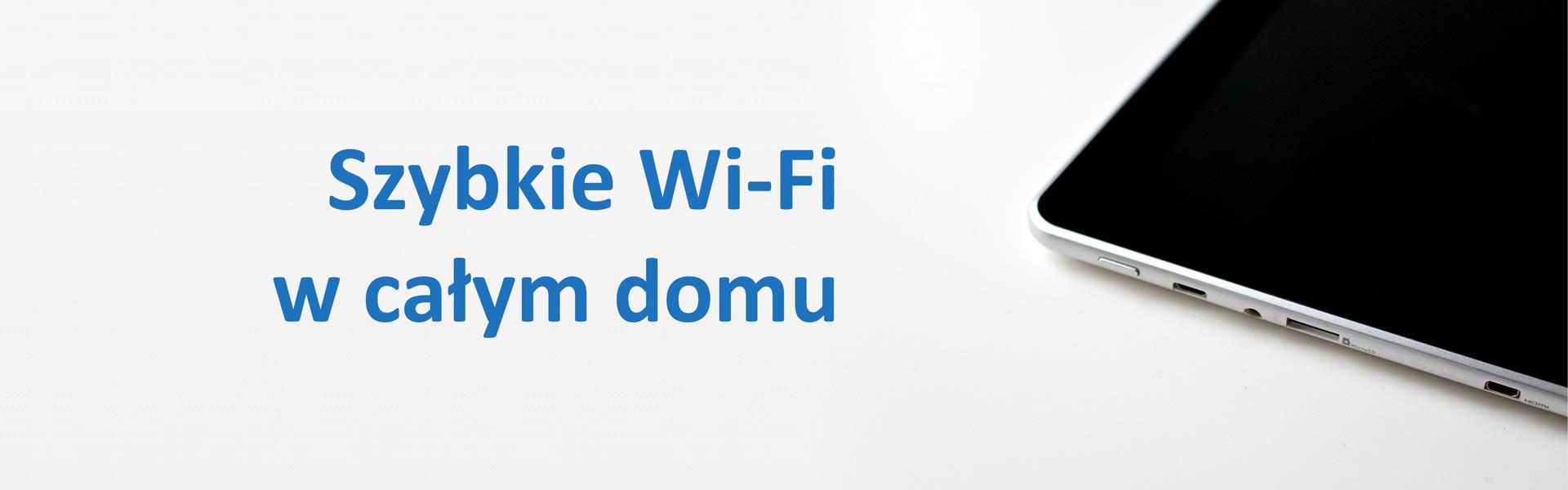 Wi-Fi w całym domu